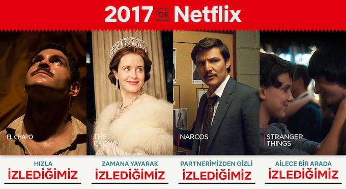 Netflix'te 2017'de En çok neleri izledik?